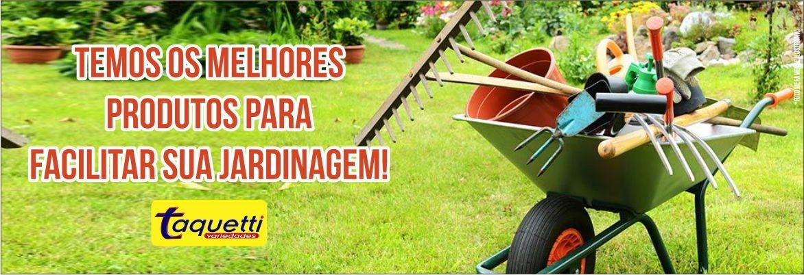 Venha conhecer nosso setor de Jardinagem. Temos tudo o que você precisa!